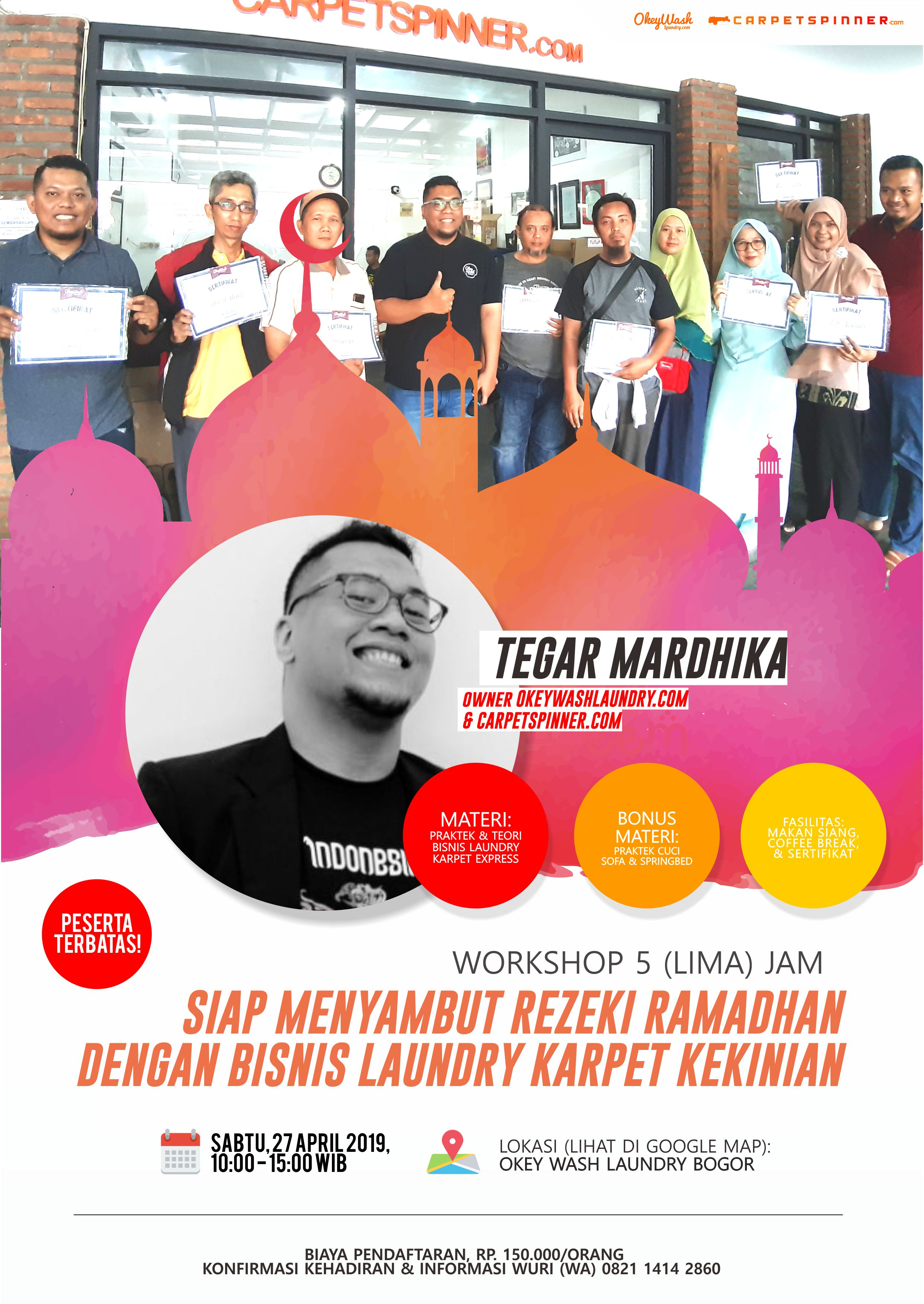 Workshop Siap Menjemput Rezeki Ramadhan dengan Bisnis Laundry Karpet Kekinian, 27 April 2019. Daftar Sekarang Juga ke +6282114142860!