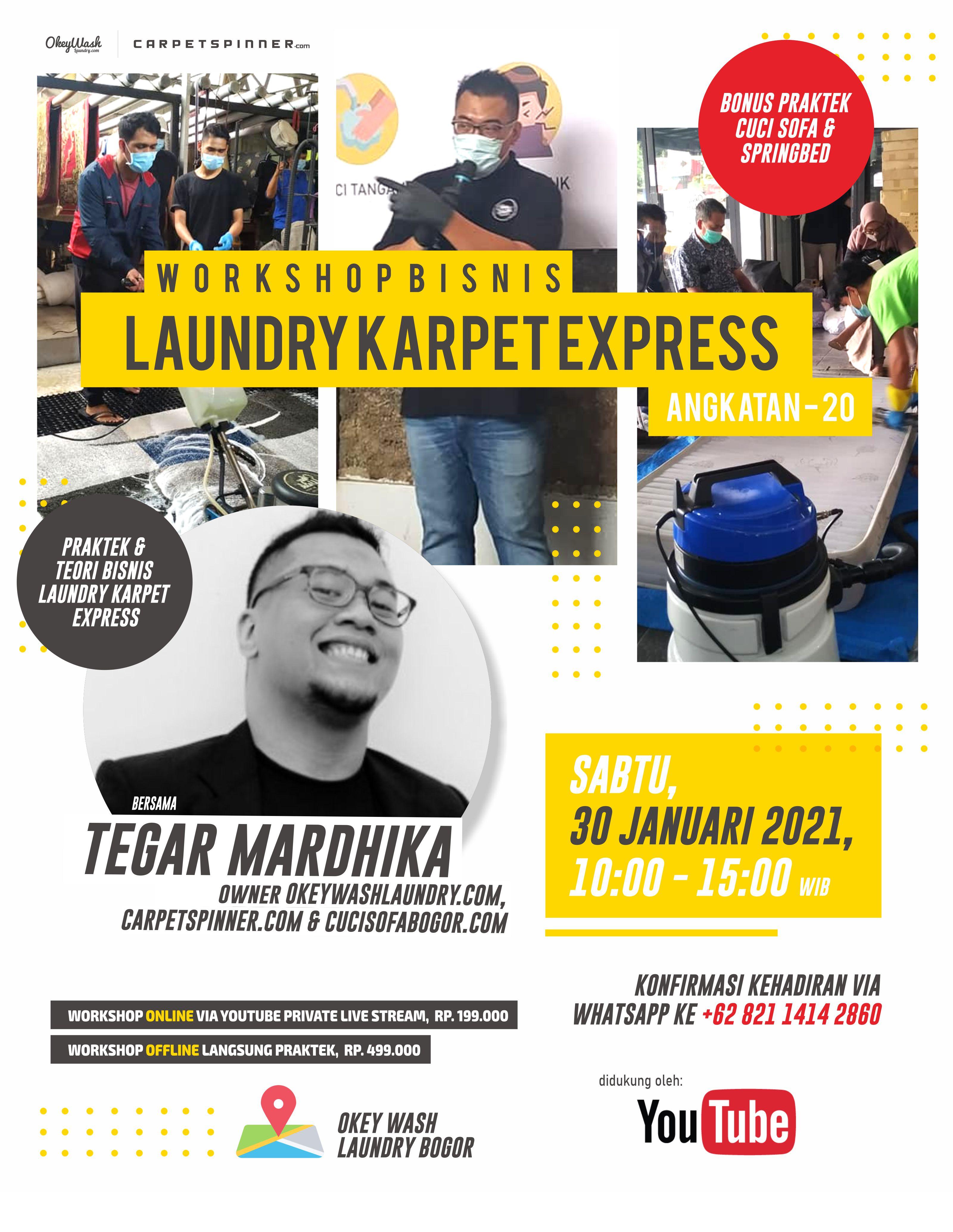 Workshop Bisnis Laundry Karpet Express, 30 Januari 2021. Daftar Sekarang Juga Via WhatsApp ke +6282114142860!