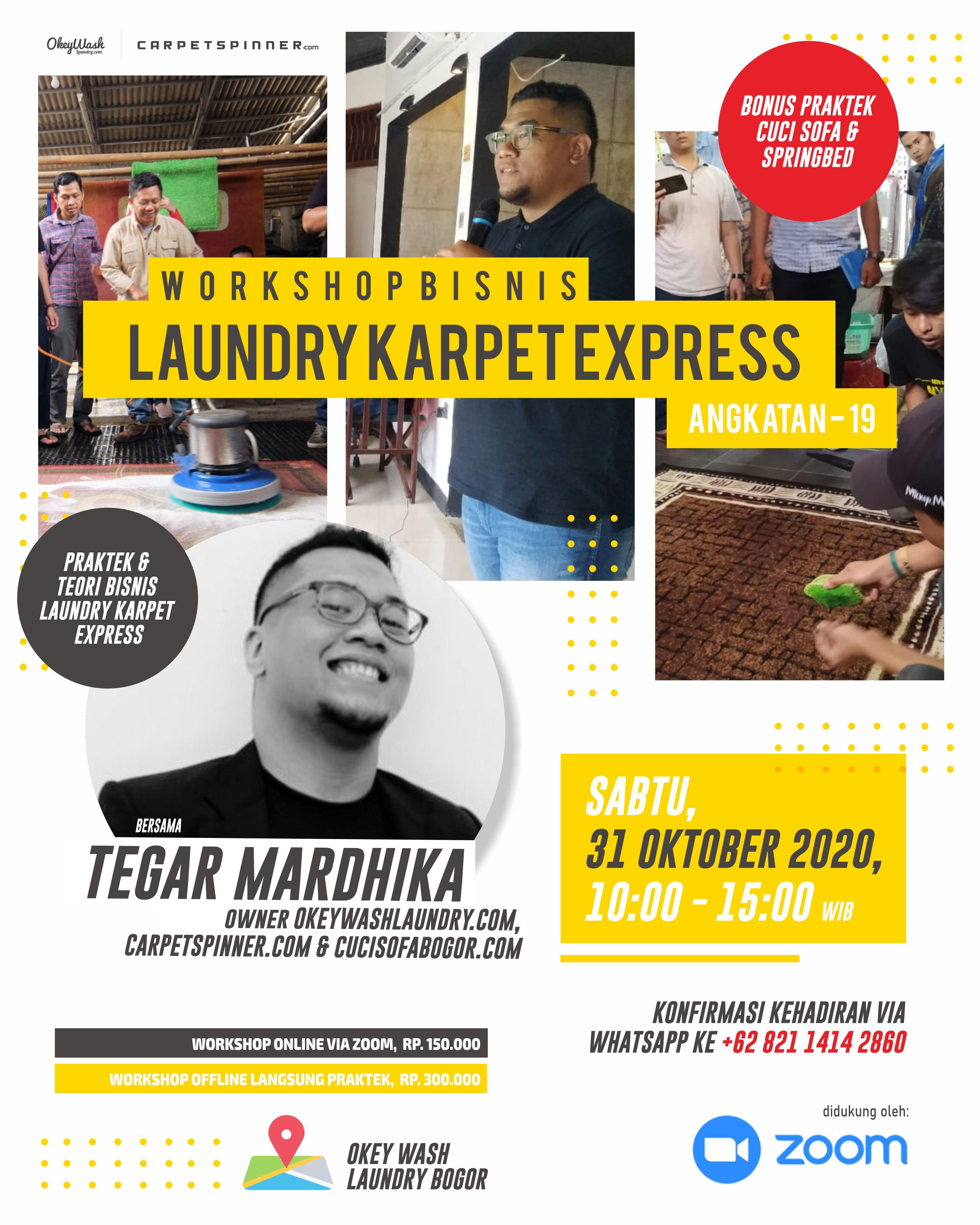 Workshop Bisnis Laundry Karpet Express, 31 Oktober 2020. Daftar Sekarang Juga Via WhatsApp ke +6282114142860!